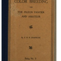 Color breeding for the pigeon fancier and amateur - E.R.B Chapman - 1911 - English.pdf